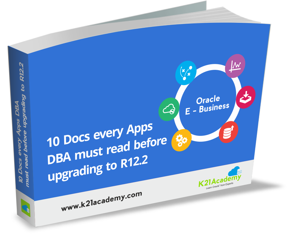 10 Oracle documents every Apps DBA must read before Upgrade to
