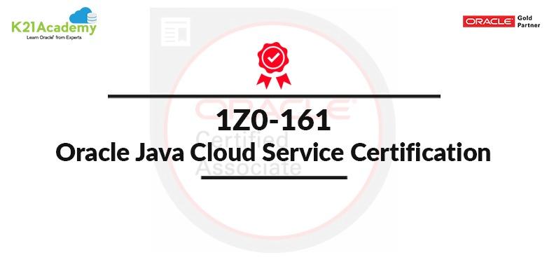 1z0-161 Oracle JAVA Cloud Service (JCS) Certification Roadmap