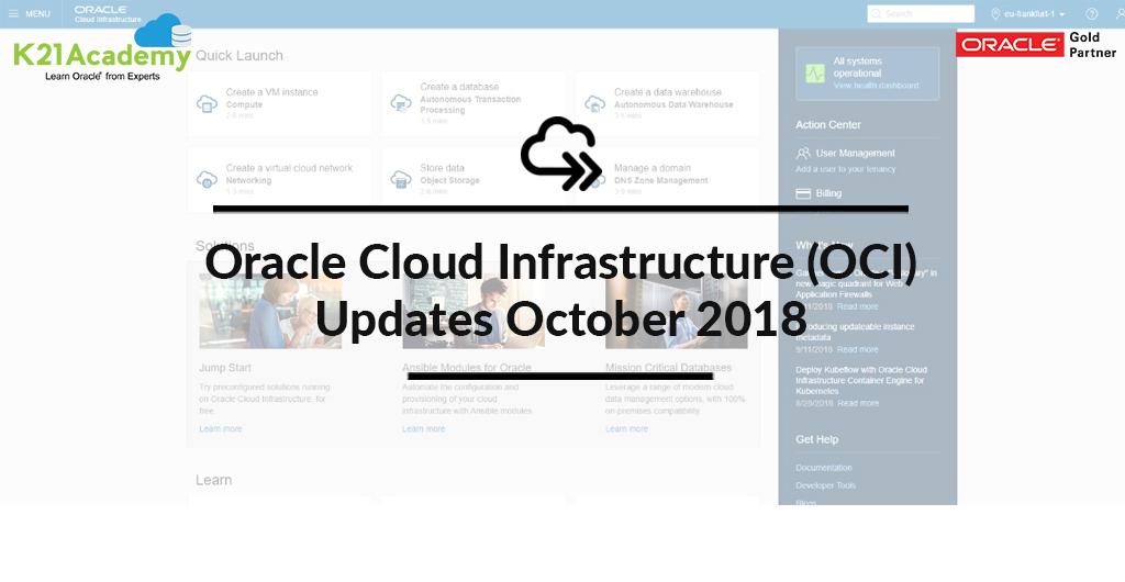 Blog] Oracle Cloud Infrastructure (OCI): Updates October 2018