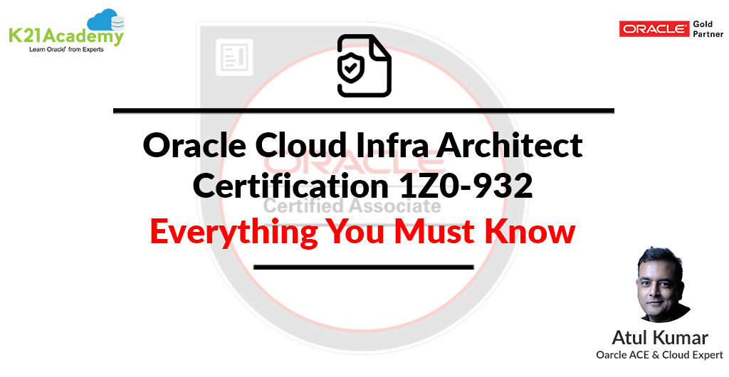 1Z0-932 Certification- Things you Must Know