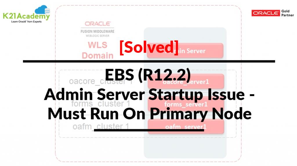 Admin_Server_Startup_Issue