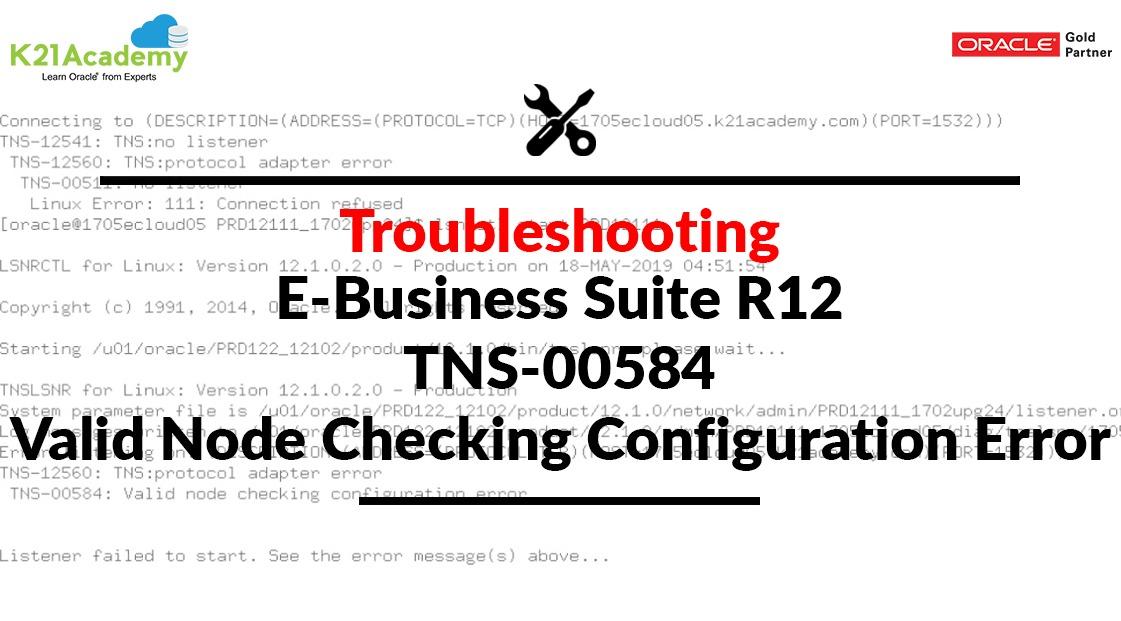 TNS-12560: TNS:protocol adapter error, TNS-00584: Valid node
