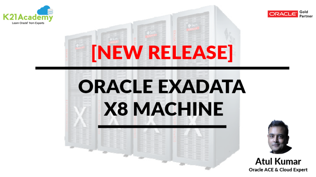 [New Machine] Oracle Exadata X8 Released