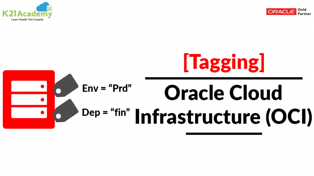 Tagging in Oracle Cloud (OCI)