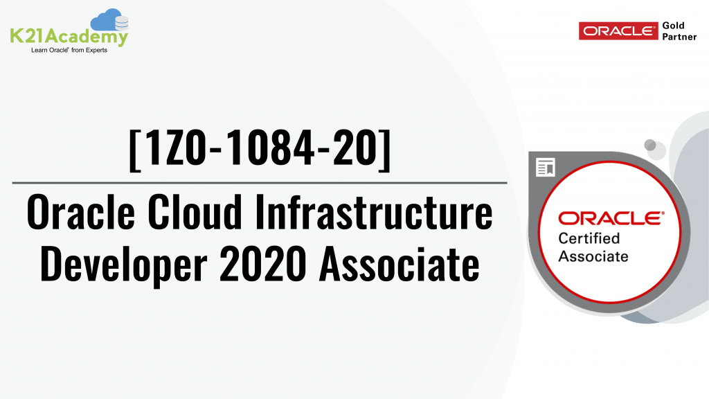 [1z0-1084] Oracle Cloud Infrastructure Developer