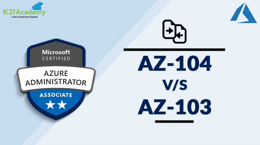 AZ-104 vs AZ-103