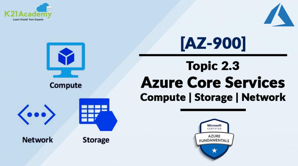 Microsoft Azure Core Services