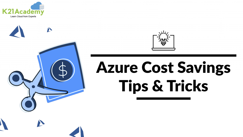 cost saving tips in Azure