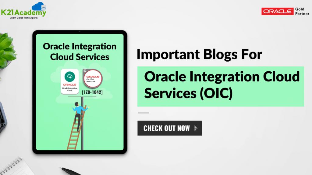 Oracle Integration cloud service top blogs