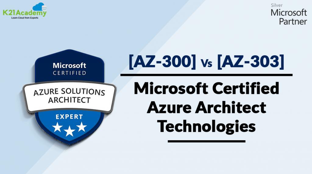AZ-300 vs AZ- 303