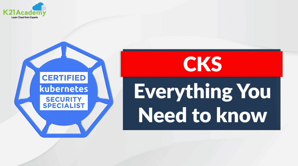 Certified Kubernetes Security Specialist