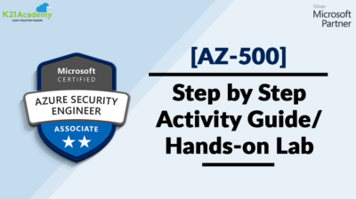 AZ-500 Microsoft Azure Security Technologies: Step By Step Activity Guides (Hands-On Labs)