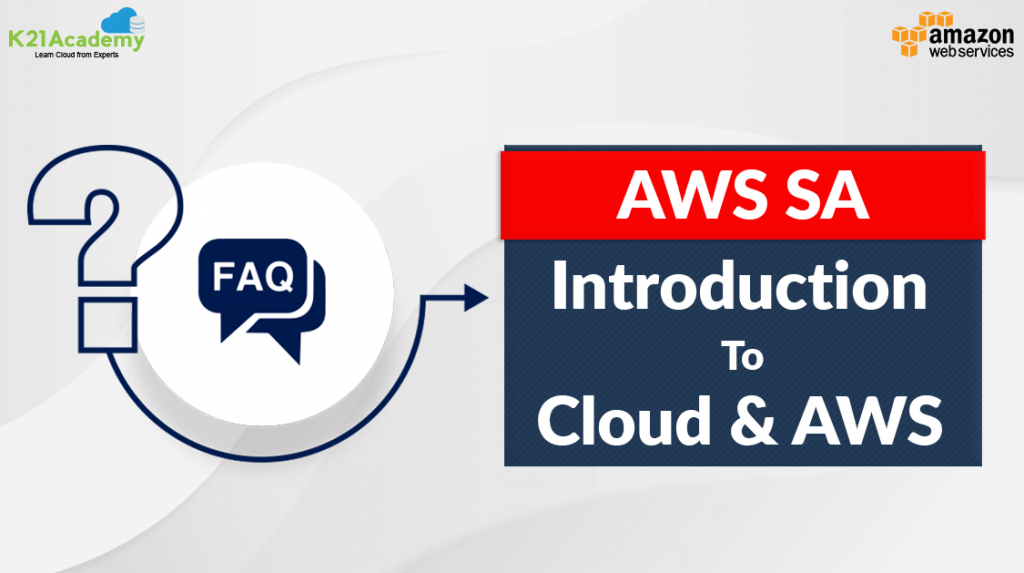 Introduction To Cloud & AWS FAQs
