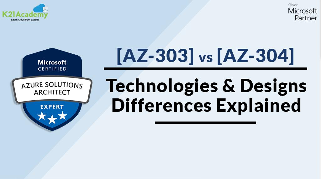 AZ 303 VS AZ-304