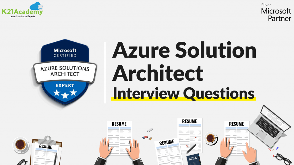Interview Questions for Microsoft Azure Solution Architect