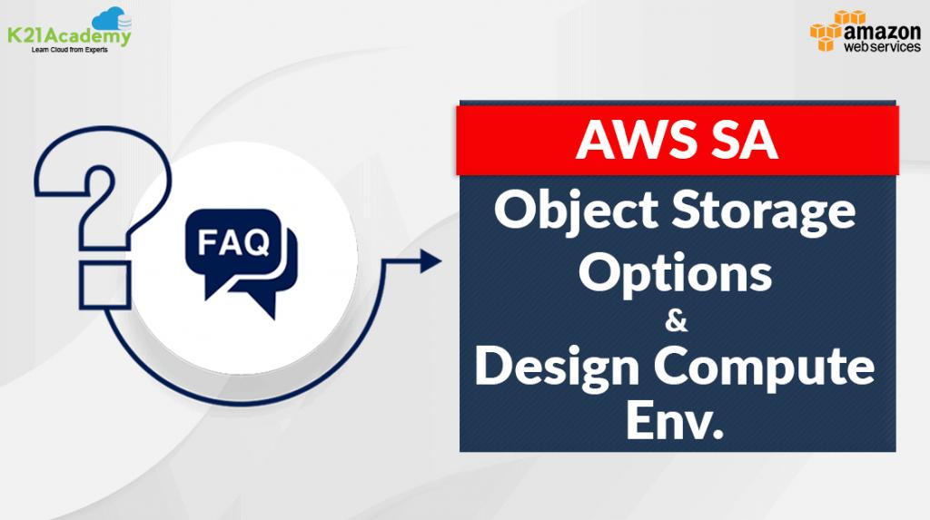 AWS Solution Architect Training Day 4 & Day 5 FAQ's