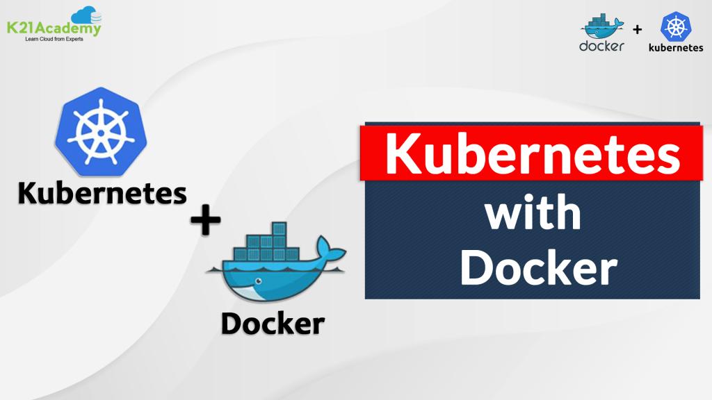 Docker and Kubernetes