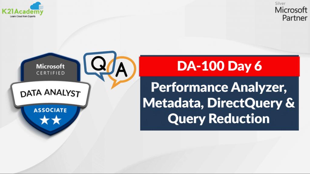 Da-100 Day 6
